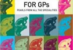 Instant Wisdom for GPs Pearls from All the Specialties 1st Edition