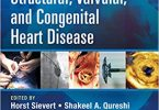 Interventions in Structural Valvular and Congenital Heart Disease 2nd Edition