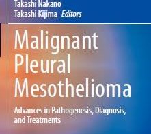 Malignant Pleural Mesothelioma Advances in Pathogenesis Diagnosis and Treatments – 1st edition