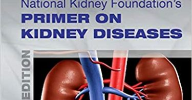 National Kidney Foundation Primer on Kidney Diseases 6th Edition