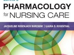 Pharmacology for Nursing Care – 10th edition