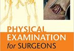 Physical Examination for Surgeons An Aid to the MRCS OSCE Illustrated Edition