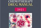 Physicians' Cancer Chemotherapy Drug Manual 2021 Edition