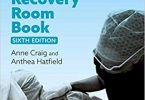 The Complete Recovery Room Book 6th Edition