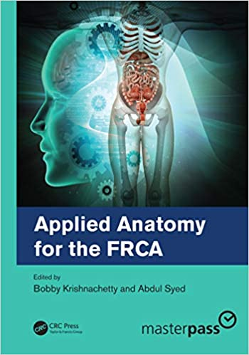 Applied Anatomy for the FRCA 1st Edition
