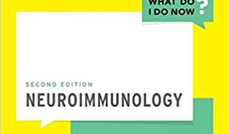 Neuroimmunology (What Do I Do Now) 2nd Edition