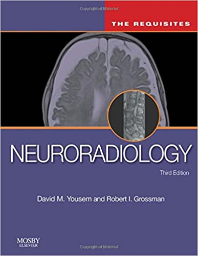 Neuroradiology The Requisites Requisites in Radiology 3rd Edition