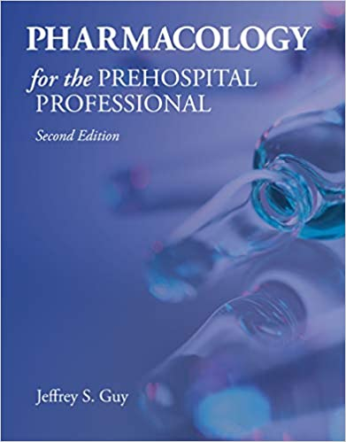 Pharmacology for the Prehospital Professional 2nd Edition