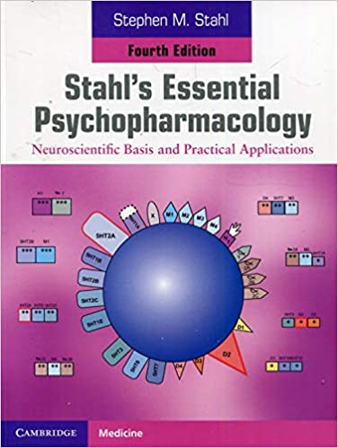 Stahl's Essential Psychopharmacology Neuroscientific Basis and Practical Applications 4th Edition