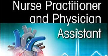 EKGs for the Nurse Practitioner and Physician Assistant 3th Edition 2020