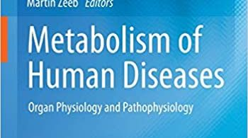 Metabolism of Human Diseases Organ Physiology and Pathophysiology