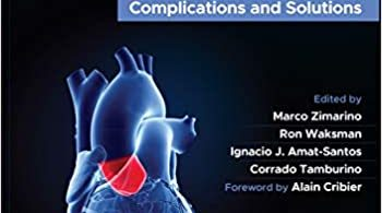 Aortic Valve Transcatheter Intervention Complications and Solutions 1st Edition