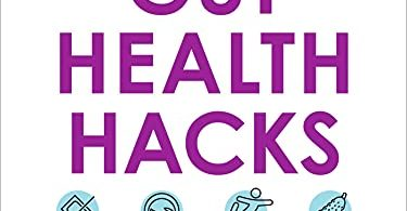 Gut Health Hacks 200 Ways to Balance Your Gut Microbiome and Improve Your Health!