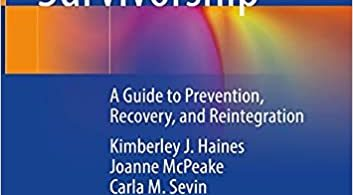 Improving Critical Care Survivorship A Guide to Prevention Recovery and Reintegration 1st ed. 2021