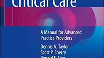 Interventional Critical Care A Manual for Advanced Practice Providers 2nd ed. 2021