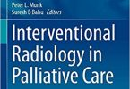 Interventional Radiology in Palliative Care (Medical Radiology) 1st ed. 2021