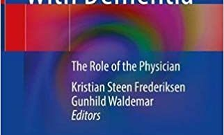 Management of Patients with DementiaThe Role of the Physician 2021