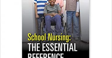 School Nursing The Essential Reference 1st edition