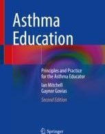 Asthma Education Principles and Practice for the Asthma Educator 2e