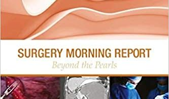 Surgery Morning Report Beyond the Pearls 1st Edition
