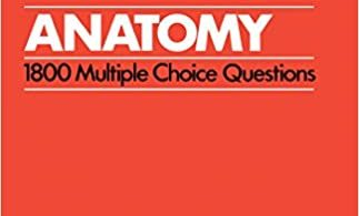 Anatomy 1800 Multiple Choice Questions