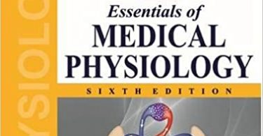 Essentials of Medical Physiology 6th Edition