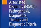 Fluoroquinolone-Associated Disability (FQAD) 1st ed. 2021 Edition