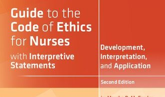 Guide to the Code of Ethics for Nurses With Interpretive Statements Development Interpretation and Application