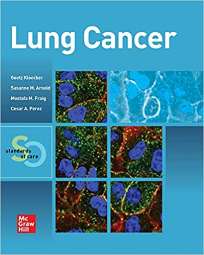 Lung Cancer Standards of Care 1st Edition