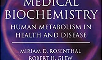 Medical Biochemistry Human Metabolism in Health and Disease 1st Edition
