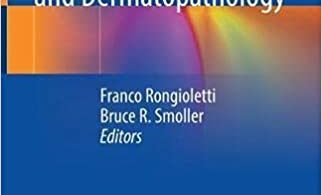 New and Emerging Entities in Dermatology and Dermatopathology 1st ed. 2021 Edition