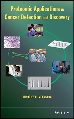 Proteomic Applications in Cancer Detection and Discovery 1st Edition