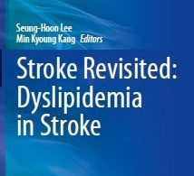 Stroke Revisited Dyslipidemia in Stroke – 1st edition