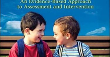 Children's Speech An Evidence-Based Approach to Assessment and Intervention 1st Edition