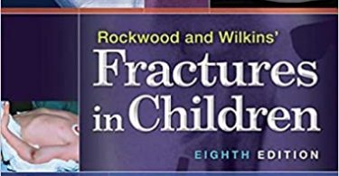 Rockwood and Wilkins' Fractures in Children 8th edition
